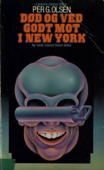 """""""Død og ved godt mot i New York"""" fra 1979 av Per G. Olsen."""
