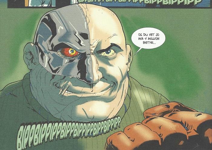 Når en kar er både kyborg, skallet og har arr, vet du at han må være en av skurkene